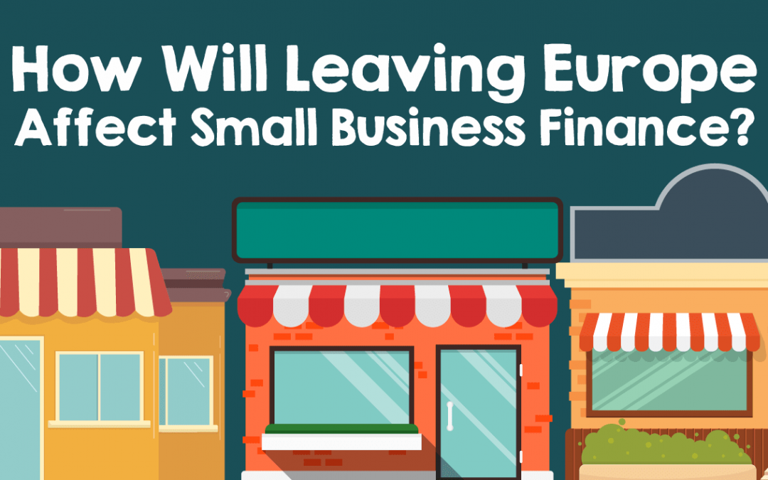 Infographic: How Brexit Will Affect Small Businesses Financially